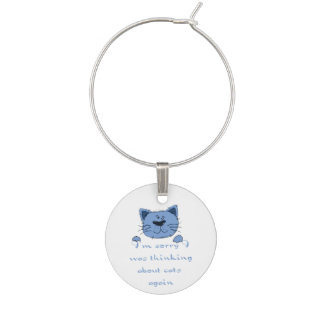 Cute Thinking about Cats again Humor Quote Wine Charm