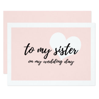 """Cute """"to my sister on my wedding day"""" card"""