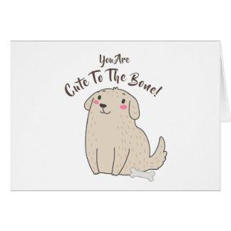 """""""Cute To The Bone"""" Pet Puppy Dog Card"""