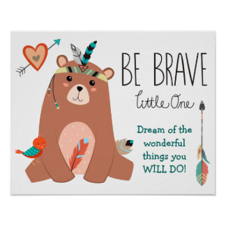 Cute Tribal Bear Be Brave Nursery Poster