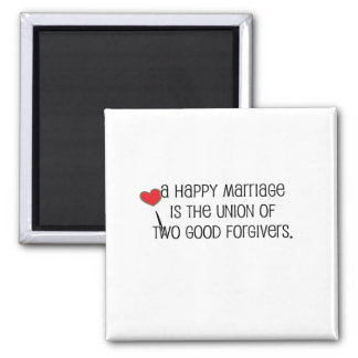 """Cute, """"Two Good Forgivers"""" Marriage quote Magnet"""
