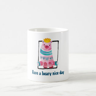 Cute Watercolor Bear Have a Beary Nice Day Coffee Mug