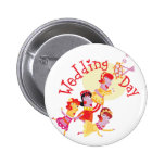 "Cute ""Wedding Day"" design Pin"