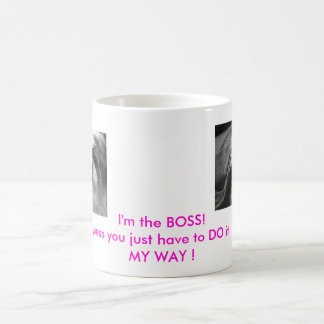 cutesieb&w, cutesieb&w, I'm the BOSS!i guess yo... Coffee Mug