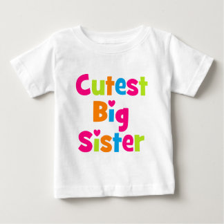Cutest Big Sister Baby T-Shirt