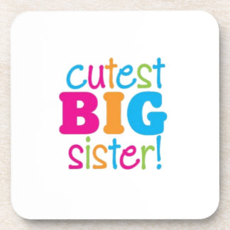 CUTEST BIG SISTER COASTER