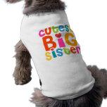 Cutest Big Sister Pet Tshirt