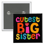 Cutest Big Sister Pinback Button