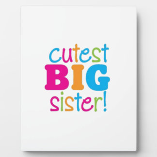 CUTEST BIG SISTER PLAQUE