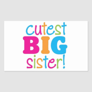 CUTEST BIG SISTER RECTANGULAR STICKER