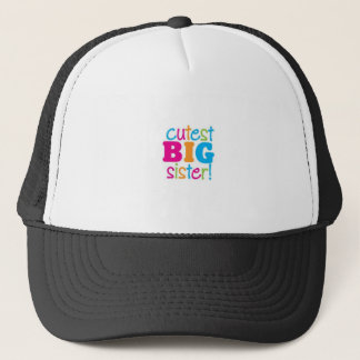 CUTEST BIG SISTER TRUCKER HAT