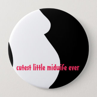 cutest little midwife ever 10 cm round badge