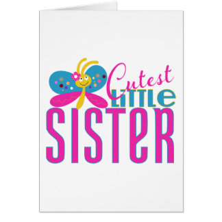 Cutest Little Sister - Butterfly Card