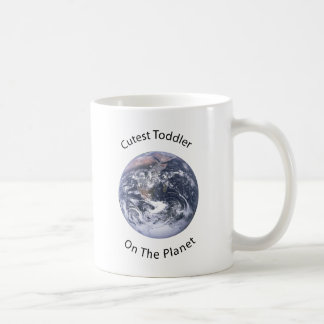 Cutest Toddler on the Planet Coffee Mug