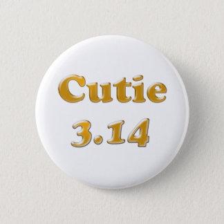 Cutie 3.14 Pi Day 6 Cm Round Badge