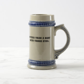 CUTIER THAN A BABY WITH THREE EYES. BEER STEINS