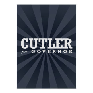 CUTLER FOR GOVERNOR 2014 POSTERS