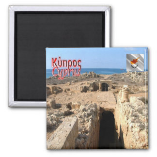 CY - Cyprus - The Tombs of the Kings Square Magnet