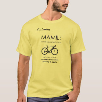 Cycling T Shirt - MAMIL Behavior