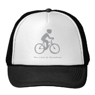 Cycling.......the cure to boredom mesh hat