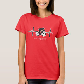 Cyclist / Bicyclist - My Passion Heartbeat T-Shirt