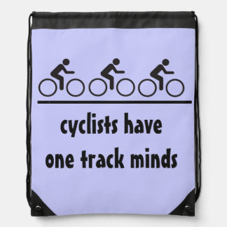 cyclists have one track minds drawstring bag