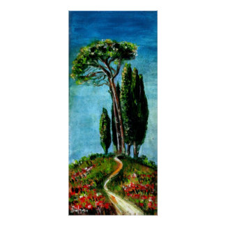 CYPRESS TREES AND MEDITERRANIAN PINE IN TUSCANY POSTER