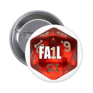 d20 of Fail 6 Cm Round Badge