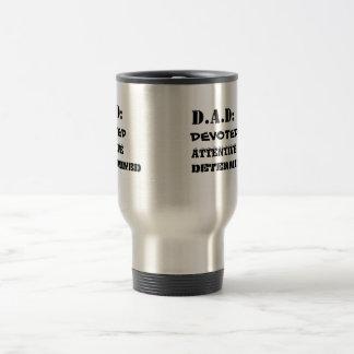 D.A.D means  Coffee Mug