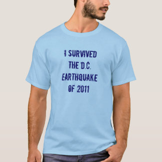 D.C. Earthquake 2011 T-Shirt
