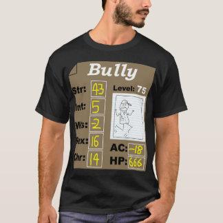 D&D Character (Bully) T-Shirt