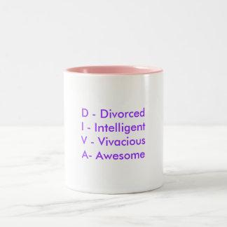 D - DivorcedI - IntelligentV - VivaciousA- Awesome Two-Tone Mug