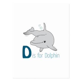D Is For Dolphin Postcard
