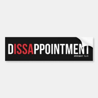 D-ISSA-PPOINTMENT Bumper Sticker