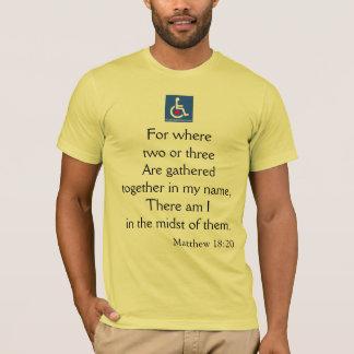 D/R - Matthew 18:20 Quote T-Shirt