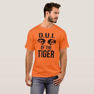 D.U.I. Of The Tiger Funny Parody Design T-Shirt