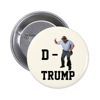D-UMP TRUMP 6 CM ROUND BADGE