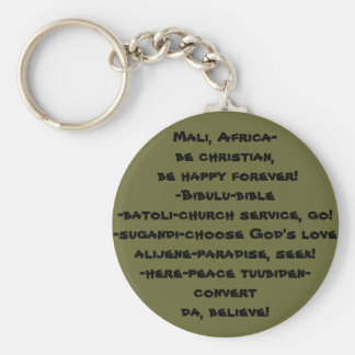 da!/Mali, Africa, be christian & happy forever Basic Round Button Key Ring