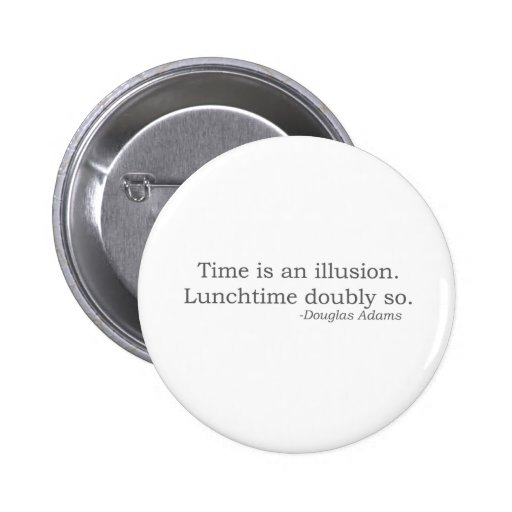 DA: Time is an illusion. Buttons