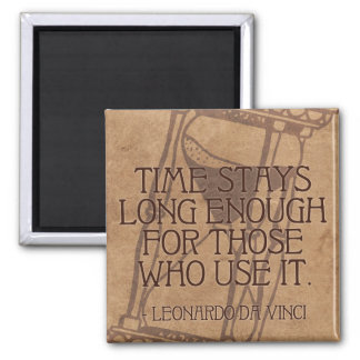 Da Vinci quote on Time Magnet