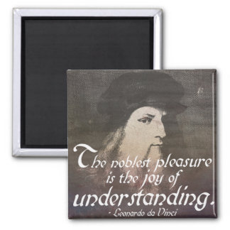 Da Vinci 'The noblest pleasure...' Quote Magnet