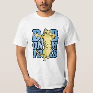 Dab On'Em Folks T-Shirt
