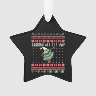 Dabbing All the Way Tree Ugly Xmas Sweater Star Ornament