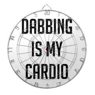 Dabbing is my Cardio Dartboard