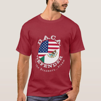 DACA Defender #3 (with quote on back) T-Shirt