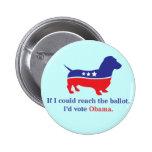 Dachshund 4 Obama Pinback Button