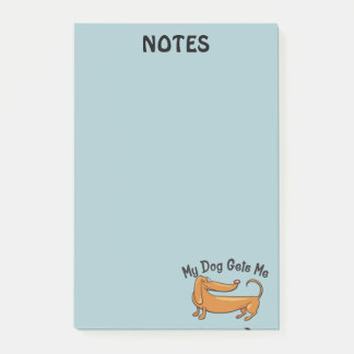 Dachshund Gets Me  Post-it® Notes 4 x 6