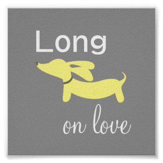 Dachshund Long on Love Wall Art Poster Print