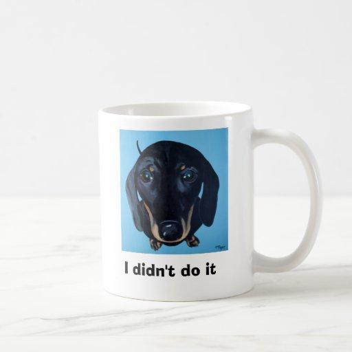Dachshund Mug - I didn't do it