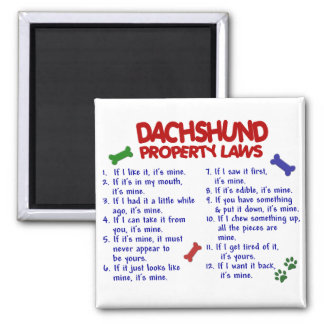 Dachshund Property Laws 2 Refrigerator Magnets